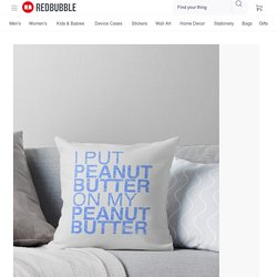 """""""Peanut Butter Lover 2"""" Throw Pillows by olcore"""