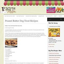 Peanut Butter Dog Treat Recipes