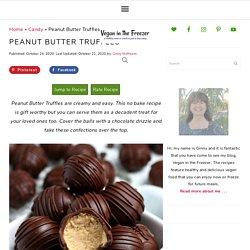 Peanut Butter Truffles Recipe - Vegan in the Freezer