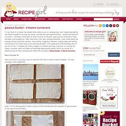How to Make Peanut Butter SMores Turnovers | RecipeGirl.com - StumbleUpon