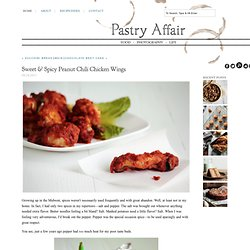 The Pastry Affair - Home - Sweet & Spicy Peanut Chili Chicken Wings