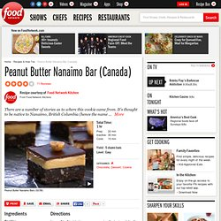 Peanut Butter Nanaimo Bar (Canada) Recipe : Food Network Kitchens