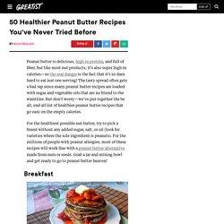 50 Healthy Peanut Butter Recipes