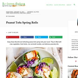 Peanut Tofu Spring Rolls