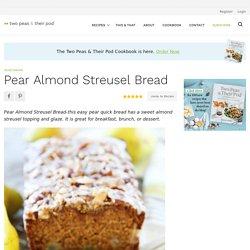 Pear Almond Streusel Bread