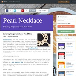 Exploring the power of your Pearl Mala – Chakrayog