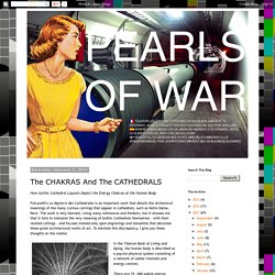 Pearls of War: The CHAKRAS And The CATHEDRALS