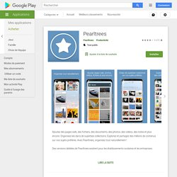 Pearltrees - Organisez tout – Applications Android sur Google Play