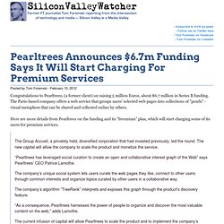 Pearltrees Announces $6.7m Funding Says It Will Start Charging For Premium Services