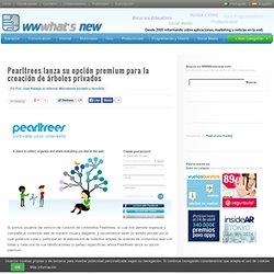 Pearltrees lanza su opción premium para la creación de árboles privados