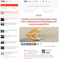 Curation service Pearltrees gets a new look, editing of shared Web pages and new pro account tiers