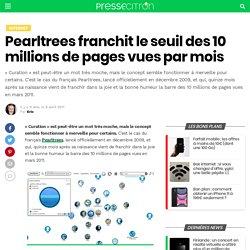 Pearltrees franchit le seuil des 10 millions de pages vues par mois