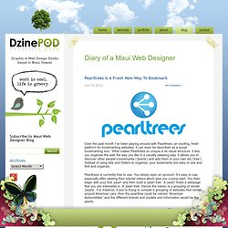 Maui Web Designer News » Blog Archive » Pearltrees Is A Fresh New Way To Bookmark