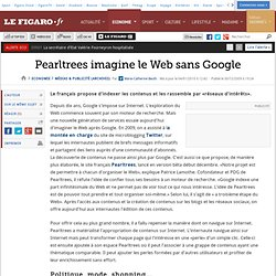 Médias & Publicité : Pearltrees imagine le Web sans Google