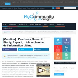 [Curation] : Pearltrees, Scoop.it, Storify, Paper.li,... à la recherche de l'information ultime.