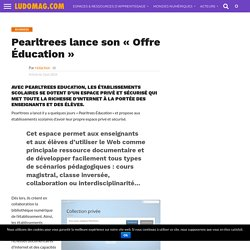 Pearltrees lance son « Offre Éducation »