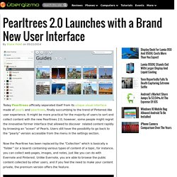 Pearltrees 2.0 Launches with a Brand New User Interface