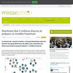 Pearltrees lève 5 millions d'euros et prépare un modèle freemium