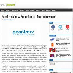 Pearltrees' new Super Embed feature revealed
