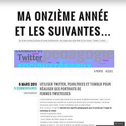 Utiliser Twitter, Pearltrees et Tumblr pour réaliser des portraits de femmes tweeteuses « Ma onzième année