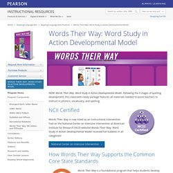 Words Their Way: Word Study in Action Developmental Model