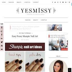 Easy Peasy Sharpie Nail Art - Yes Missy