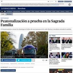 Peatonalización a prueba en la Sagrada Família