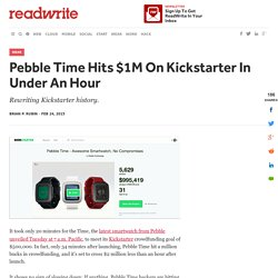 Pebble Time Hits $1M On Kickstarter In Under An Hour - ReadWrite