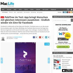 PeblTree im Test: App bringt Menschen mit gleichen Interessen zusammen - Endlich wieder ein Sinn für Facebook