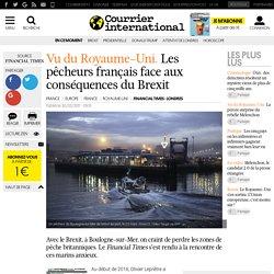 Vu du Royaume-Uni. Les pêcheurs français face aux conséquences du Brexit