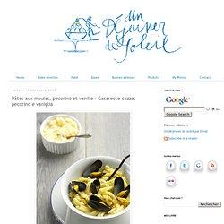 Pâtes aux moules, pecorino et vanille - Casarecce cozze, pecorino e vaniglia