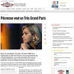 Pécresse veut un Très Grand Paris