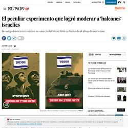 El peculiar experimento que logró moderar a 'halcones' israelíes