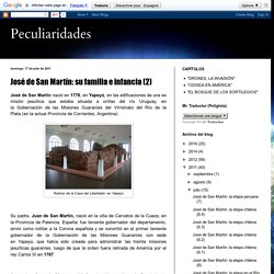 Peculiaridades: José de San Martín: su familia e infancia (2)