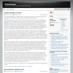 PEDABLOGUE - A personal inquiry into the scholarship of teaching by Michael Arnzen