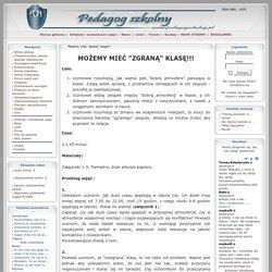 """PEDAGOG SZKOLNY - Artykuły: Możemy mieć """"zgraną"""" klasę!!!"""