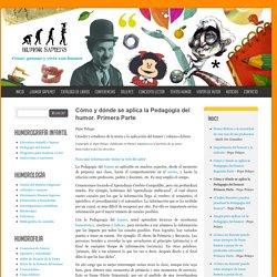 Cómo y dónde se aplica la Pedagogía del humor. Primera Parte | Humor Sapiens