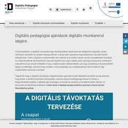 Digitális pedagógiai ajánlások digitális munkarend idejére – Digitális Pedagógiai Módszertani Központ