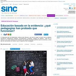 Educación basada en la evidencia: ¿qué pedagogías han probado que funcionan? / Reportajes