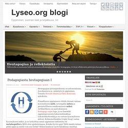 Pedagogiasta heutagogiaan I – Lyseo.org blogi