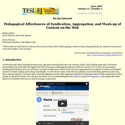 Pedagogical affordances of syndication, aggregation, and mash-up of content on the Web