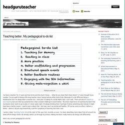 Teaching better. My pedagogical to-do list