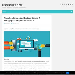 Flow, Leadership and Serious Games: A Pedagogical Perspective