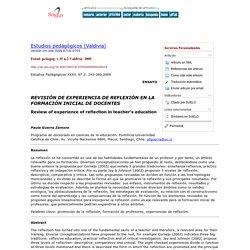 Estudios pedagógicos (Valdivia) - REVISIÓN DE EXPERIENCIA DE REFLEXIÓN EN LA FORMACIÓN INICIAL DE DOCENTES