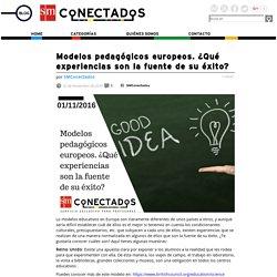 Modelos pedagógicos europeos. ¿Qué experiencias son la fuente de su éxito?
