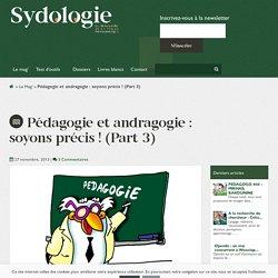 Pédagogie et andragogie : soyons précis ! (Part 3) - Sydologie