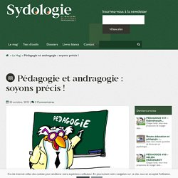 Pédagogie et andragogie: soyons précis!