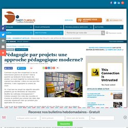 Pédagogie par projets: une approche pédagogique moderne?