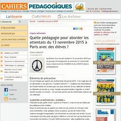 Quelle pédagogie pour aborder les attentats du 13 novembre 2015 à Paris avec