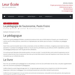 La pédagogie de l'autonomie, Paolo Freire – Leur École